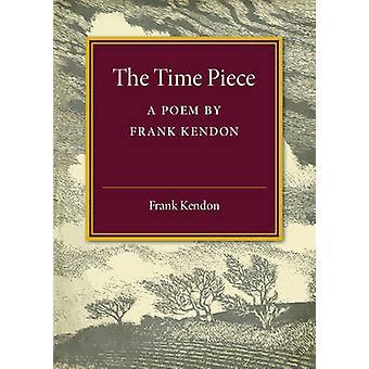 Aika-teos - Frank Kendonin runo Frank Kendonilta - 978110758612