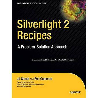 Silverlight 2 Recept - En problemlösningsmetod av Jit Ghosh - 978