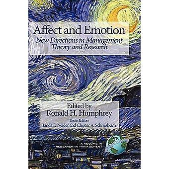 Affect and Emotion - Uudet ohjeet management theory and research