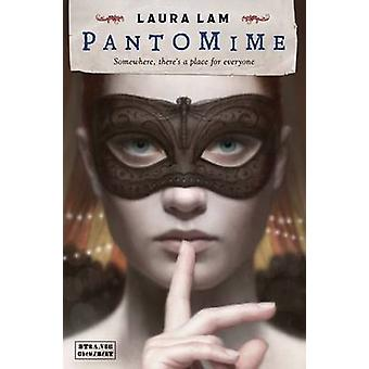 Pantomime by Laura Lam