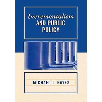 Incrementalismo e politiche pubbliche