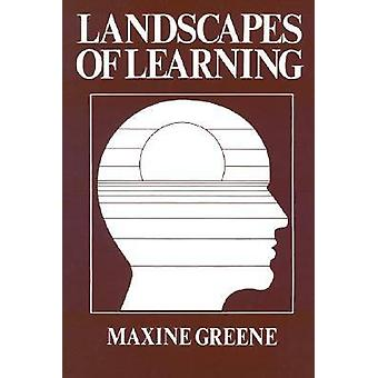 Landscapes of Learning by Maxine Greene