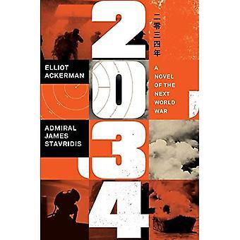 2034: Un roman de la prochaine guerre mondiale