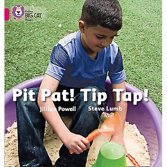Pit Pat! Tip Tap!
