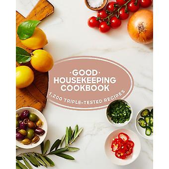 Good Housekeeping Cookbook  1200 TripleTested Recipes by Susan Westmoreland & Edited by Good Housekeeping