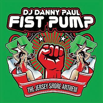 DJ Danny Paul - nyrkki pumpun (Jersey Shore Anthem) [CD] USA tuonti