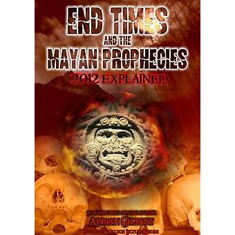 End Times & the Mayan Prophecies Explained [DVD] USA import