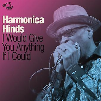 Harmonica Hinds - I Would Give You Anything If I Could [CD] USA import