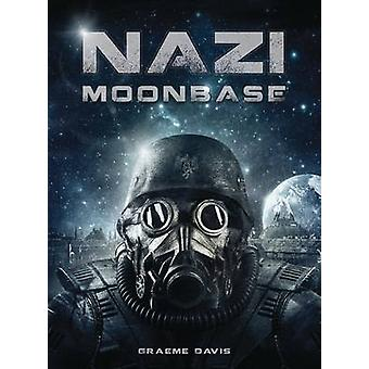 Nazi Moonbase by Graeme Davis