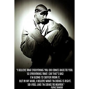 Tupac Quote I Believe Poster Poster Print