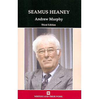 Seamus Heaney (3rd) by Andrew Murphy - 9780746312094 Book