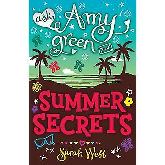 Zapytać Amy Green - lato tajemnic przez Sarah Webb - 9781406316940 książki