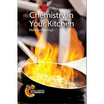Chemie in Ihrer Küche durch Matthew Hartings - 9781782623137 Buch