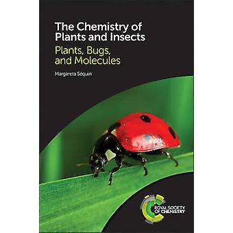 Kasveja ja hyönteisiä - kasvit - bugit - ja molekyylien jäseneltä kemia