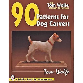 Trésor de Tom Wolfe de modèles - modèles de 90 des sculpteurs de chien par Tom