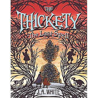 De Thickety #4: De laatste betovering