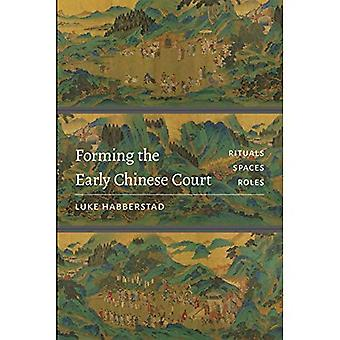 Vorming van de vroege Chinese Hof: rituelen, spaties, rollen