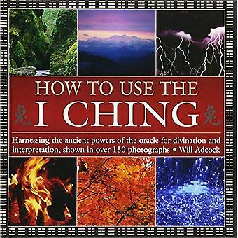Hur man använder I Ching