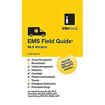 EMS Field Guide, Bls Version