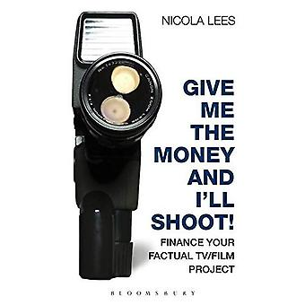 Daj mi pieniądze i będę strzelać!