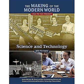 La realizzazione del mondo moderno: 1945 al presente: scienza e tecnologia