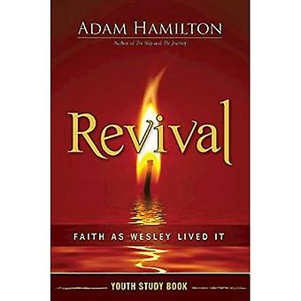 Revival jeugd studie boek: Geloof zoals Wesley het leefde