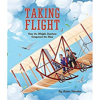 Envol: Comment les frères Wright ont conquis le ciel
