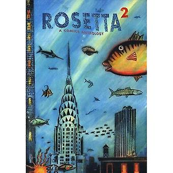 Rosetta: A Comics Anthology Volume 2: v. 2