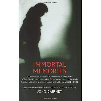 Onsterfelijke herinneringen: Een persoonlijke selectie van de beste ooit onsterfelijke herinneringen van Robert Burns