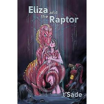 Eliza and the Raptor by tSade