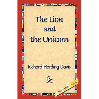 The Lion and the Unicorn by Davis & Richard Harding