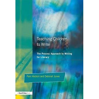 Teaching Children to Write by Hodson & Pam