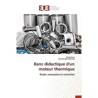 Banc didactique dun moteur thermique by Collectif
