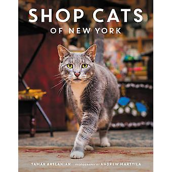 Shop Cats of New York by Tamar Arslanian - Andrew Marttila - 97800624