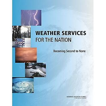 Weather Services for the Nation - Becoming Second to None by Committee
