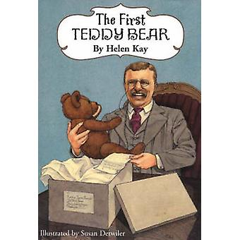 First Teddy Bear (2nd Enlarged edition) by Helen Kay - 9780880451543