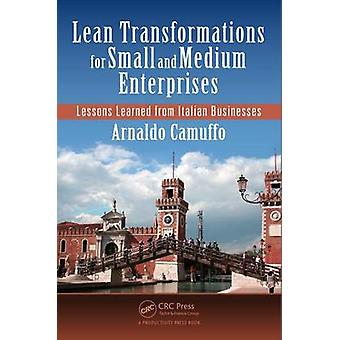 Lean Transformations for Small and Medium Enterprises - Lessons Learne