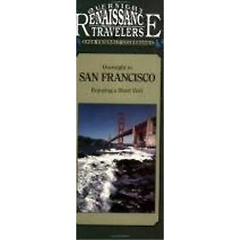 Overnight in San Francisco by Eric J. Adams - 9781558381476 Book