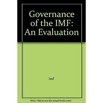 Governance of the IMF - An Evaluation - 9781589067493 Book