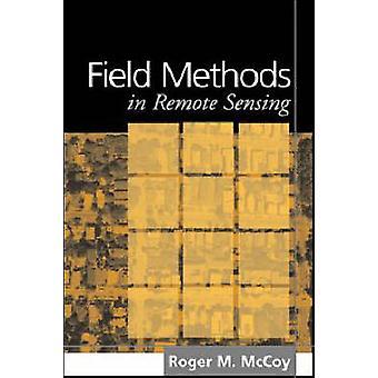 Field Methods in Remote Sensing by Roger M. McCoy - 9781593850791 Book