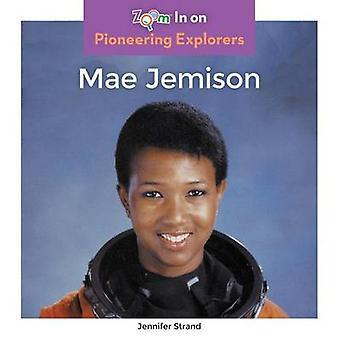 Mae Jemison by Jennifer Strand - 9781680792447 Book