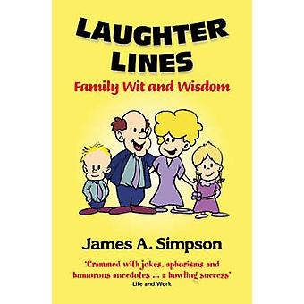 Laughter Lines - Family Wit and Wisdom (2nd Revised edition) by James