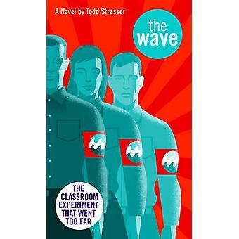 Wave by Todd Strasser - Morton Rhue - Harriet Harvey Coffin - 9780881