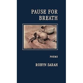 Pause for Breath by Robyn Sarah - 9781897231593 Book