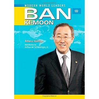Ban Ki-moon: United Nations Secretary-General (Modern World Leaders)