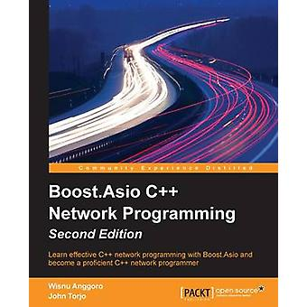 Boost.Asio C Network Programming  Second Edition by Anggoro & Wisnu