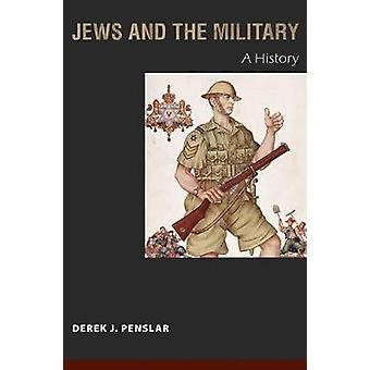 Jews and the Military by Penslar