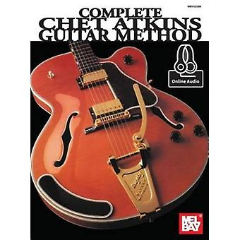 Complete Chet Atkins Guitar Method by Chet Atkins