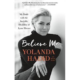 Believe Me by Yolanda Hadid