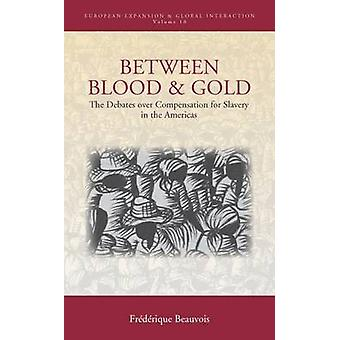 Between Blood and Gold by Beauvois